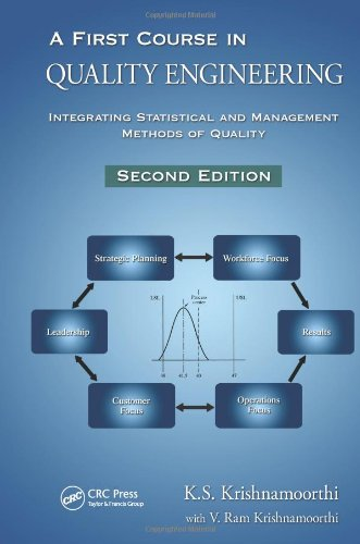 A First Course in Quality Engineering: Integrating...