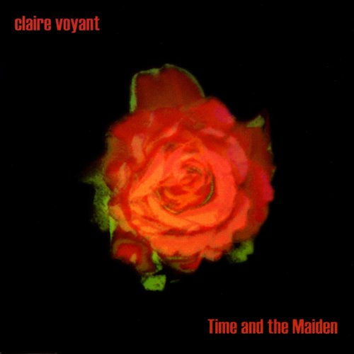 Claire Voyant – Time And The Maiden (2001) [FLAC]