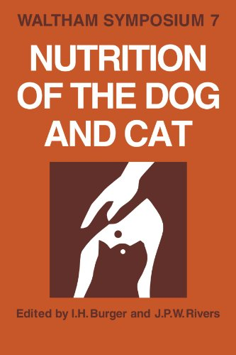 Nutrition of the Dog and Cat: Waltham Symposium Number 7