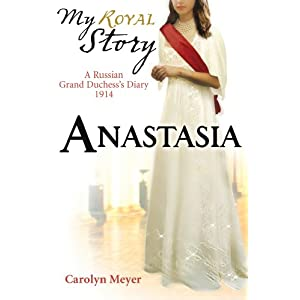 Anastasia (My Royal Story)