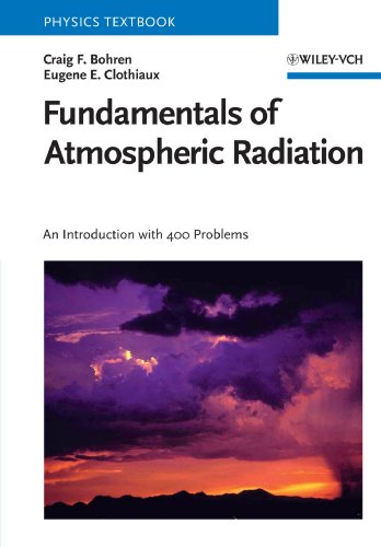 Fundamentals of Atmospheric Radiation: An Introduction...