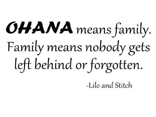 Ohana Means Family Quote Tattoo: Ohana Means Family Lilo And Stitch Quotes. QuotesGram