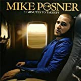 echange, troc Mike Posner - 31 Minutes To Takeoff
