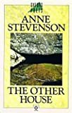 The Other House (Oxford Poets) (0192827391) by Stevenson, Anne