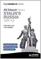 My Revision Notes Edexcel AS History: Stalin's Russia, 1924-53 (MRN)