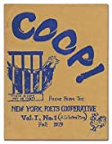 [Cover title]: Coop! Poems from the New York Poets Cooperative Vol. I, No. I (A Collectors Item)