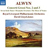 Alwyn:Concerto Grosso Nos.2 and 3 Royal Liverpool Philharmonic Orchestra