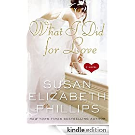What I Did for Love: A Novel (Wynette, Texas)