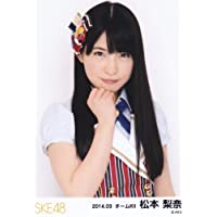SKE48 公式生写真 2014.03 ランダム03月 【松本梨奈】