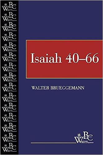 Isaiah 40-66 (Westminster Bible Companion) written by Walter Brueggemann