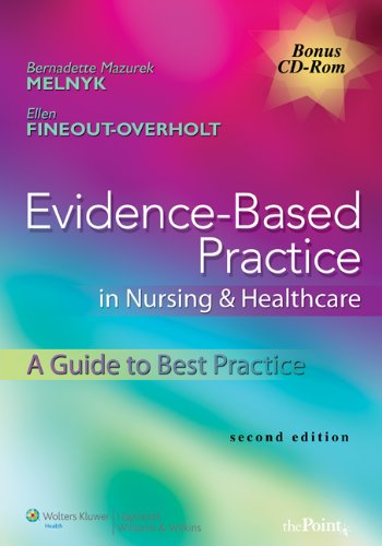 EVIDENCE BASED PRACTICE IN NURSING & HEALTHCARE: A GUIDE TO BEST PRACTICE