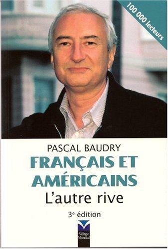 Francais et Americains: L'Autre Rive (3rd French Edition)