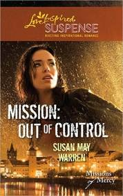 Image of Mission: Out Of Control (Love Inspired Suspense #)
