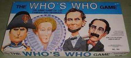 The Who's Who Game - The Name Game of the Famous and Infamous