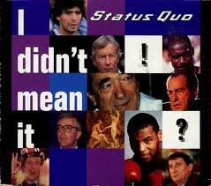 I Didnt Mean It [CD 2] by Status Quo
