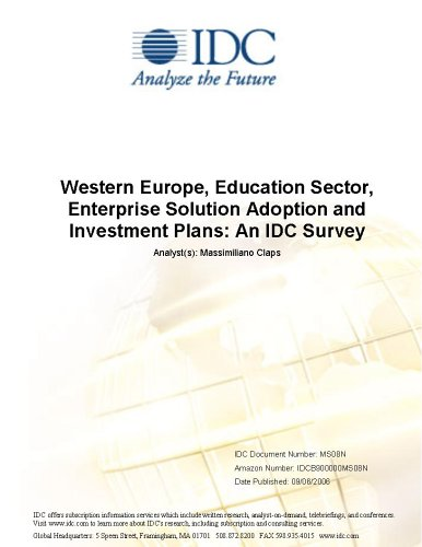 Western Europe, Education Sector, Enterprise Solution Adoption and Investment Plans: An IDC Survey