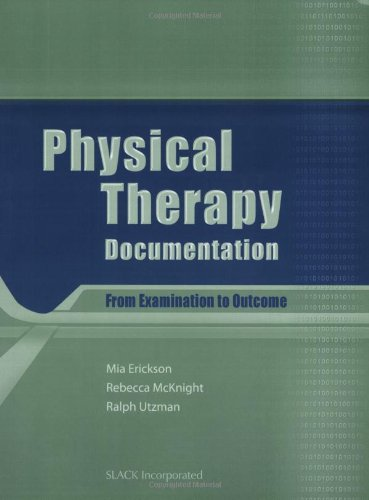 Physical Therapy Documentation: From Examination to Outcome