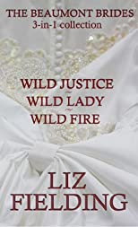Beaumont Brides Collection (Wild Justice, Wild Lady, Wild Fire)