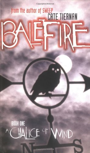 Cover of A Chalice of Wind (Balefire, No. 1)