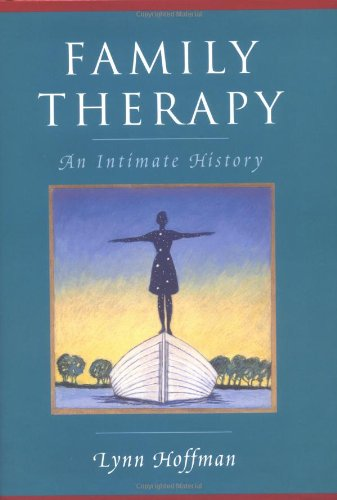 Family Therapy: An Intimate History