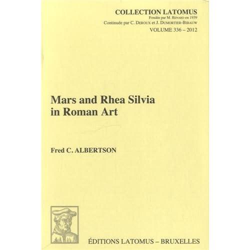 Amazon.com: Mars and Rhea Silvia in Roman Art (Collection Latomus
