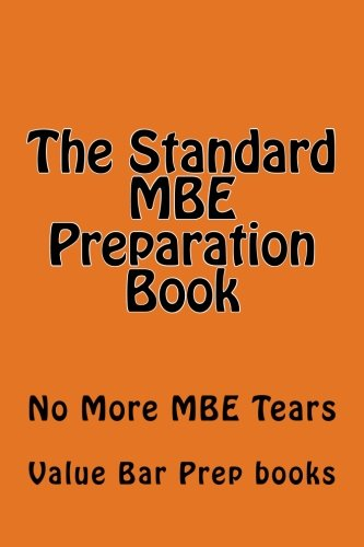 The Standard MBE Preparation Book: No More MBE Tears