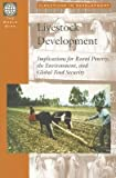 img - for [(Livestock Development: Implications for Rural Poverty, the Environment and Global Security )] [Author: Cornelis De Haan] [Jan-2002] book / textbook / text book