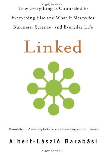 Linked-How-Everything-Is-Connected-to-Everything-Else-and-What-It-Means-for-Business-Science-and-Everyday-Life
