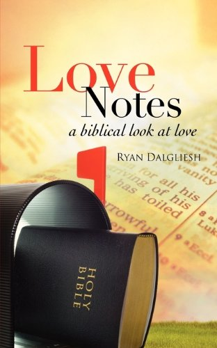 Love Notes:  A Biblical Look at Love