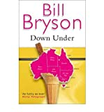 (Down Under) By Bill Bryson (Author) Paperback on (Jun , 2001) Bill Bryson