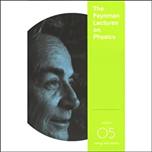 The Feynman Lectures on Physics: Volume 5, Energy and Motion | [Richard P. Feynman]