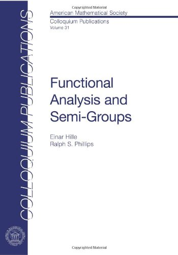 Functional Analysis and Semi-groups (Colloquium Publications)
