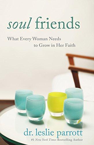 灵魂的朋友: 每个女人需要在她的信心增长什么