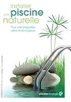 Installer une piscine naturelle