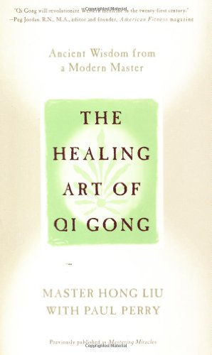 The Healing Art of Qi Gong: Ancient Wisdom from a Modern Master (Master Hong compare prices)