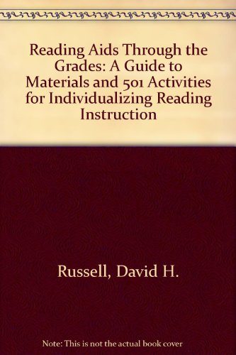 Reading Aids Through the Grades : A Guide to Materials and 501 Activities for Reading Instruction
