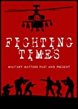 img - for Fighting Times IV: Military Matters Past and Present book / textbook / text book
