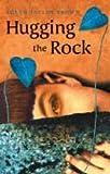 Hugging the Rock Susan Taylor Brown
