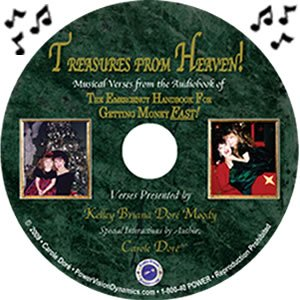 Treasures from Heaven! (74 minute CD) Musical Prosperity Bible Verses...and More from Audiobook of The Emergency Handbook For Getting Money FAST!