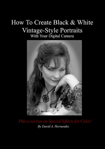 How To Create Black & White Vintage Style Portraits With Your Digital Camera