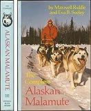 The Complete Alaskan Malamute Maxwell Riddle