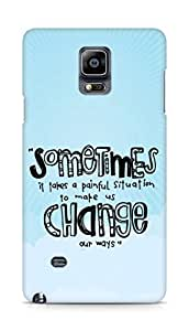 AMEZ painful situation change us Back Cover For Samsung Galaxy Note 4