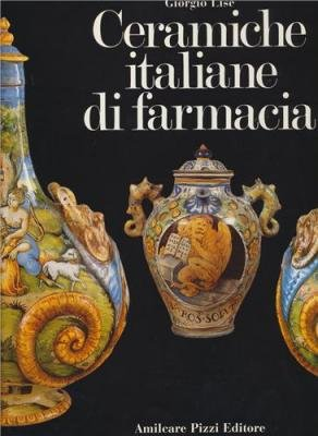 Buy Ceramiche Italiane Di Farmacia Now!