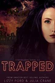 Trapped (Starwalkers Serials Book 2)