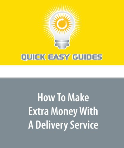 How To Make Extra Money With A Delivery Service
