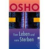 """Vom Leben und vom Sterbenvon """"Osho"""""""