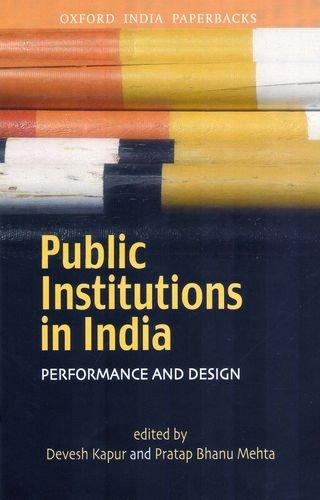 Public Institutions in India: Performance and Design
