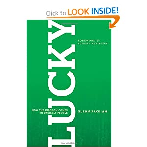 Lucky: How the Kingdom Comes to Unlikely People
