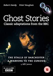 Ghost Stories from the BBC: The Stalls of Barchester / A Warning to the Curious [DVD]