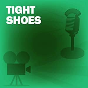 Tight Shoes: Classic Movies on the Radio | [Screen Guild Theater]